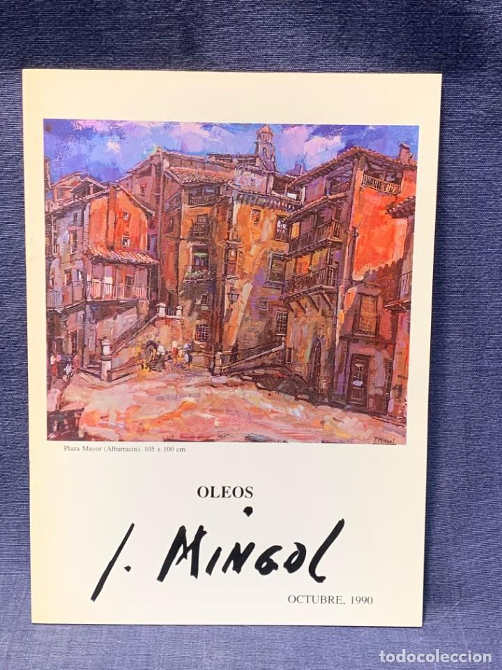 CATALOGO EXOSICION GALERIA ZUCCARO JOSE MINGOL 1990 OBRA RECIENTE OLEOS 23X16,5CMS (Arte - Catálogos)