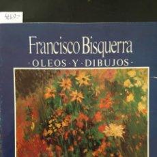 Arte: FRANCISCO BISQUERRA, OLEOS Y DIBUJOS, SALA BEARN, PALMA MALLORCA 1988. Lote 210465018
