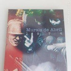 Arte: MURAIS DE ABRIL 1974 - MUSEU REPÚBLICA E RESITÉNCIA - LISBOA 1998 - MURALES - REVOLUCIÓN PORTUGAL. Lote 210676635