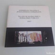 Arte: TALLER DE MURALISMO II - MURALISMO PÚBLICO - VITORIA-GASTEIZ - ÁLAVA - PAÍS VASCO - 2007 - DVD. Lote 210678865