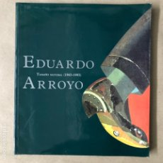 "Arte: EDUARDO ARROYO ""TAMAÑO NATURAL (1963-1993)"". CATÁLOGO EXPOSICIONES REKALDE (BILBAO), 1994.. Lote 210752231"