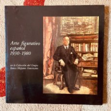 Arte: ARTE FIGURATIVO ESPAÑOL 1930–1980. PICASSO , GUTIÉRREZ SOLANA , BORES , ORTEGA MUÑOZ , COSSIO .... Lote 210753320