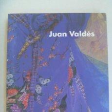 Arte: ENORME LIBRO SOBRE EL PINTOR JUAN VALDES . DEDICADO Y FIRMADO POR EL PINTOR. Lote 210784551