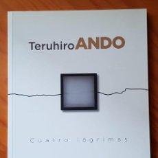 Arte: CATÁLOGO DE ARTE. TERUHIRO ANDO. Lote 211517727