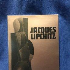 Art: CATALOGO JACQUES LIPCHITZ GALERIA MARLBOROUGH 1978 LONDON SCULPTURE DRAWINGS CUBIST EPOCH 29,5X21CMS. Lote 211604387