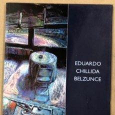Arte: EDUARDO CHILLIDA BELDUNCE (PINTURAS - 98). CATÁLOGO EXPOSICIÓN GALERÍA COLÓN XVI (BILBAO), 1998.. Lote 160151054