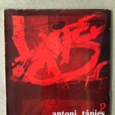 Arte: ANTONI TÁPIES 1973 - 1980. CATÁLOGO EXPOSICIÓN EN EL PALACIO DE LA LONJA DE ZARAGOZA (1982).. Lote 211692413