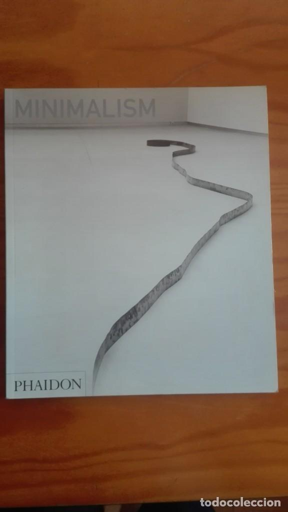 MINIMALISM. EDITORIAL PHAIDON (Arte - Catálogos)