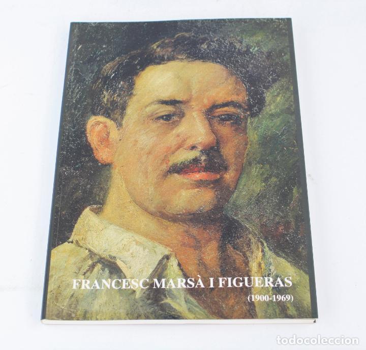 CATÁLOGO DEL CENTENARIO DE FRANCESC MARSÀ I FIGUERAS, 2000, MUSEU COMARCAL DE L'URGELL, TÀRREGA. (Arte - Catálogos)