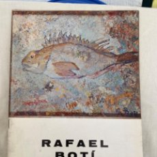 Arte: RAFAEL BOTÍ CATALOGO DE ARTE GALERIA DE ARTE LAZARO 1972. Lote 213643073