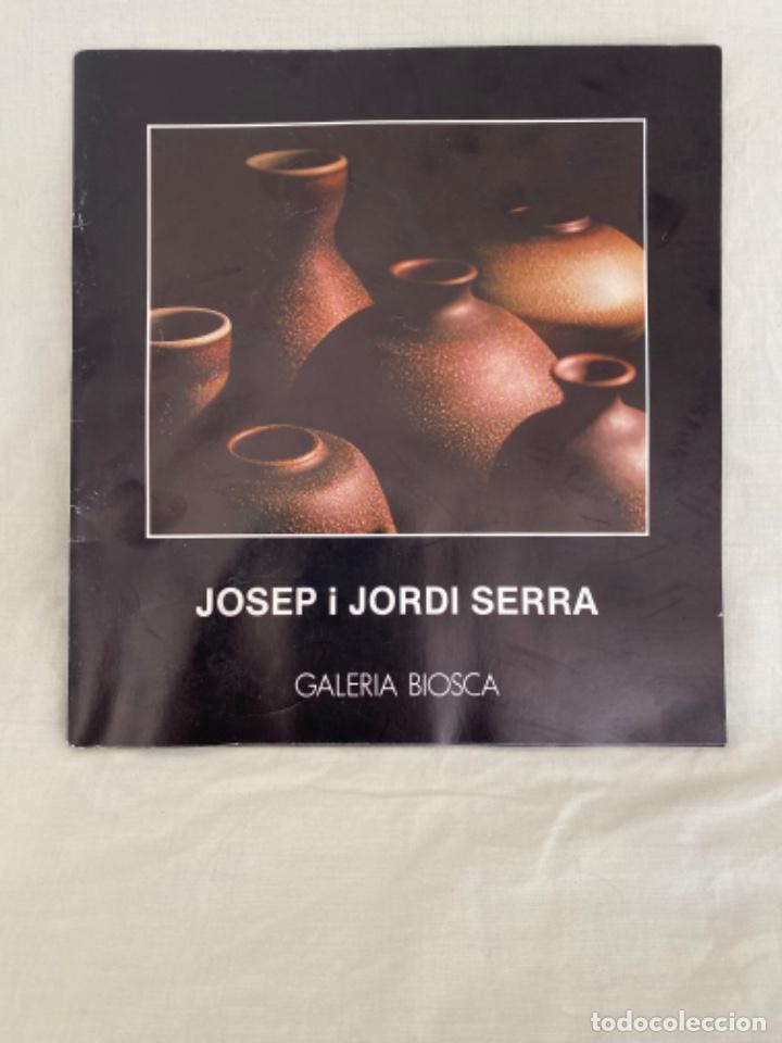 CATALOGO DE CERAMICAS JOSEP I JORDI SERRA GALERIA BIOSCA 1978 CERAMICA CATALUÑA (Arte - Catálogos)