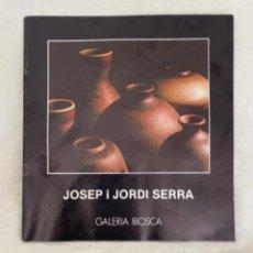 Arte: CATALOGO DE CERAMICAS JOSEP I JORDI SERRA GALERIA BIOSCA 1978 CERAMICA CATALUÑA. Lote 213643862