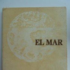 Arte: EL MAR. EXPOSICIÓN FLOTANTE DE ARTE CANARIO CONTEMPORÁNEO. 1978. Lote 213863936