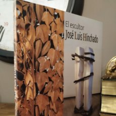 Arte: EL ESCULTOR JOSÉ LUIS HINCHADO. Lote 214446591