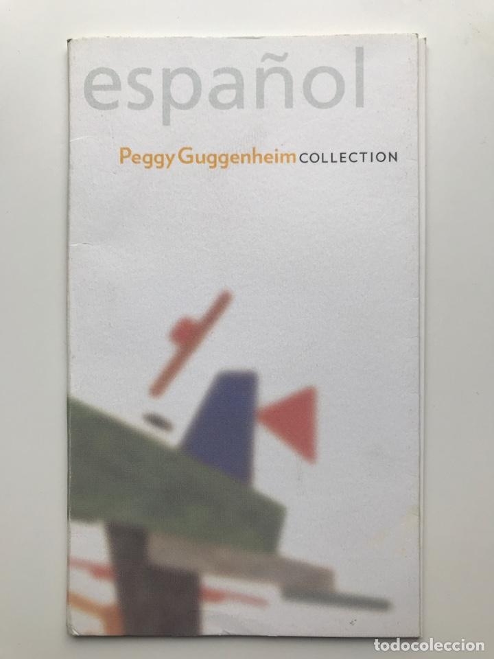 ENVÍO 8€. GUÍA FOLLETO MINI CATALOGO DE 23 PAG. EN ESPAÑOL DE PEGGY GUGGENHEIM COLLECTON 19X11CM (Arte - Catálogos)