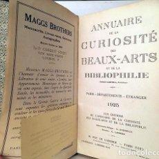Arte: ANNUAIRE DE LA CURIOSITÉ DES BEAUX-ARTS ET DE LA BIBLIOPHILIE. (PARIS, 1925). Lote 218112097