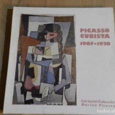 Arte: PICASSO CUBISTA 1907-1920 - COLECCIÓN MARINA PICASSO 1987 - CATÁLOGO PINTURA. Lote 218369091