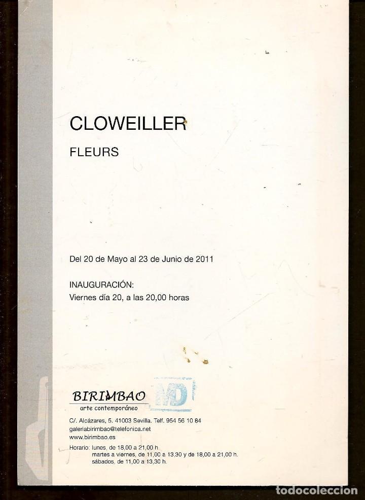 Arte: CLOWEILLER. FLEURS. TARJETA INVITACIÓN INAUGURACIÓN. SEVILLA, MAYO 2011. (B/A58.1) - Foto 2 - 218391557