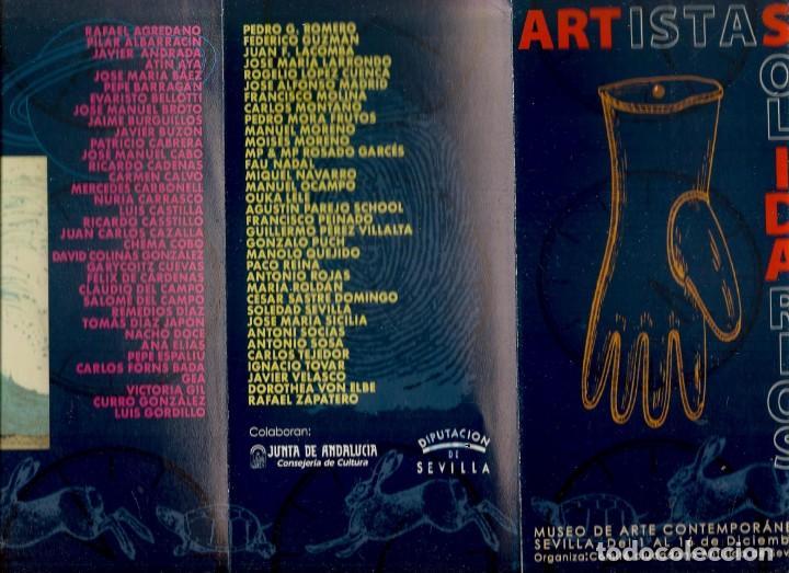 TRIPTICO: ARTISTAS SOLIDARIOS. MUSEO DE ARTE CONTEMPORÁNEO. SEVILLA. (B/A58.1) (Arte - Catálogos)