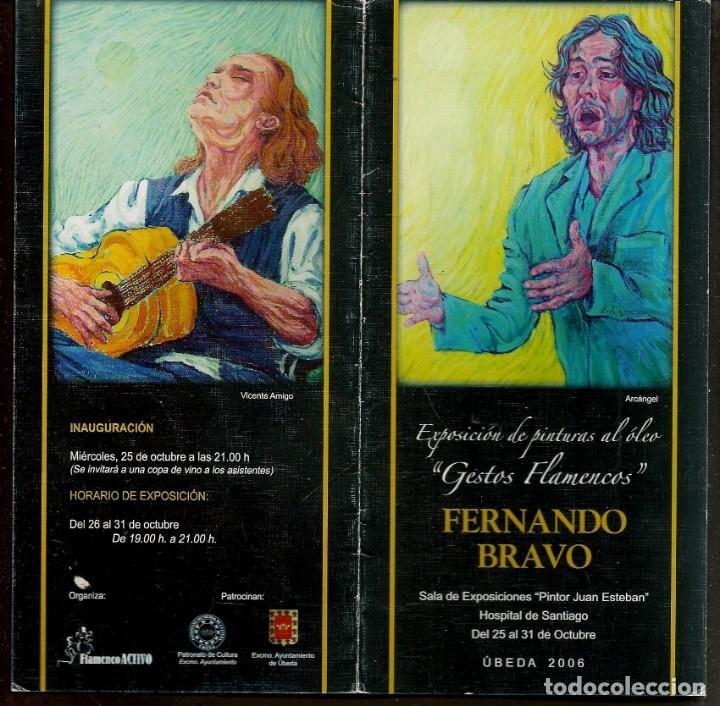 DIPTICO: FERNANDO BRAVO. GESTOS FLAMENCOS. ÚBEDA, 2006. (B/A58.1) (Arte - Catálogos)