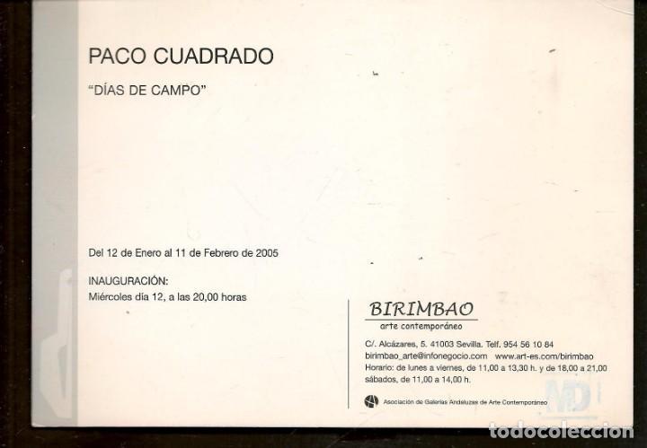 Arte: TARJETA: INVITACIÓN INAUGURACIÓN EXPOSICIÓN: PACO CUADRADO. SEVILLA, 2005. (B/A58.1) - Foto 2 - 218401931
