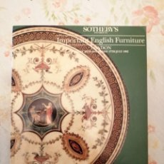 Arte: CATALOGO SOTHEBY'S IMPORTANT ENGLISH FURNITURE. Lote 218500982