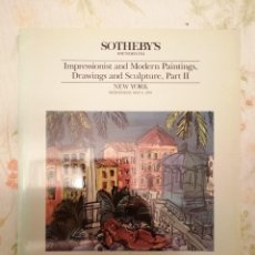 Arte: CATALOGO SOTHEBY'S IMPRESSIONIST AND MODERN PAINTINGS DRAWINGS AND SCULPTURE PART II. Lote 218533542