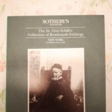 Arte: CATALOGO SOTHEBY'S THE DR OTTO SCHAFER COLLECTION OF REMBRANDT ETCHING. Lote 218538637