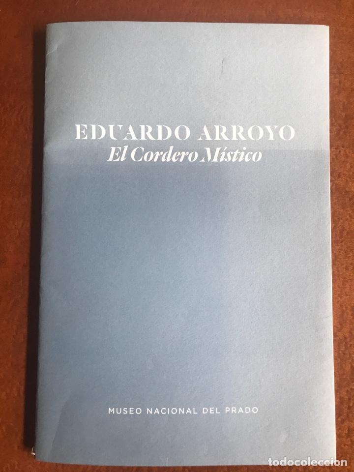 Arte: Envío 8€. Catalogo EDUARDO ARROYO EL CORDERO MISTICO. 24 PÁGINAS mas cubirtas 39X 26.cm museo del.. - Foto 8 - 218699421