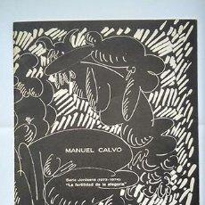 Arte: MANUEL CALVO · SERIE JORDAENS (1973-1974) LA FERTILIDAD DE LA ALEGORÍA. SANTANDER, 1980. Lote 218744946