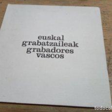 Arte: EUSKAL GRABATZAILEAK // GRABADORES VASCOS. Lote 218780695