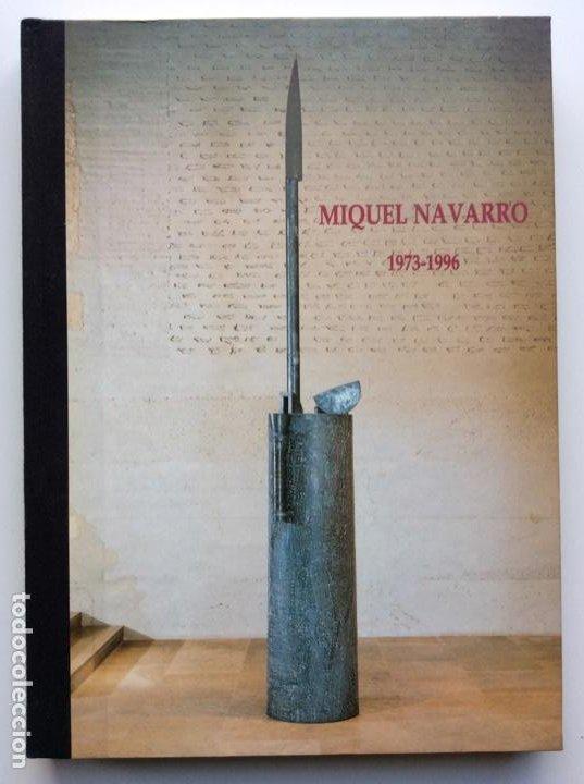 ENVÍO 8€. CATALOGO MIQUEL NAVARRO CONSORCI DE MUSEUS GV. 120 PÁGINAS MAS CUBIERTAS 25X17CM (Arte - Catálogos)