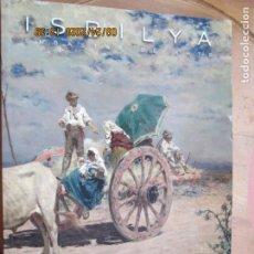Art: ISBILYA , CATALOGO SUBASTAS DE ARTE - JUNIO 2016 SEVILLA. Lote 218933187