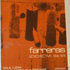 Art: FRANCISCO FARRERAS - RETROSPECTIVA - SALA CAI LUZÁN - ZARAGOZA 1979. Lote 218991836