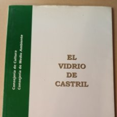 Arte: EL VIDRIO DE CASTIL GRANADA CATALOGO. Lote 220590076