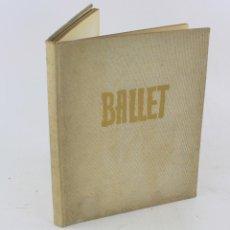 Arte: BALLET, 40 GOUACHES POR AGUILAR MORÉ, SEBASTIÀ GASCH, 1958, CON DEDICATORIA DEL PINTOR. 33X27CM. Lote 221258405