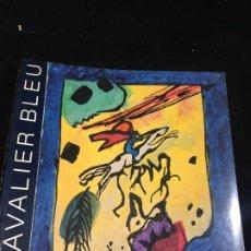 Arte: LE CAVALIER BLEU HANS CHRISTOPH VON TAVEL. MUSÉE DES BEAUX-ARTS DE BERNE 1986. Lote 221510656
