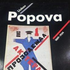 Art: LIUBOV POPOVA 1889-1924. EXPOSICIÓN MUSEO NACIONAL, CENTRO DE ARTE REINA SOFÍA, 1991/92. Lote 221526266