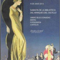Arte: CATALAGO SUBASTA DE LA BIBLIOTECA DEL MARQUES DEL SALTILLO. AÑO 2015. Lote 221613532
