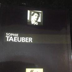 Arte: SOPHIE TAEUBER. PARÍS: MUSEE DART MODERNE, 1989. 1990MUSEÉ E CANTONAL DES BEAUX-ARTS DE LAUSANNE. FR. Lote 221615470