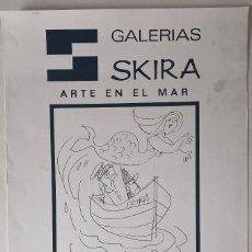 Arte: CARTEL GALERÍA SKIRA. EXPOSICIÓN COLECTIVA EN UN YATE DE PUERTO BANÚS, MARBELLA.. Lote 221617882