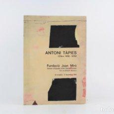 Arte: ANTONI TÀPIES, (OBRA 1956 - 1976), FUNDACIÓ JOAN MIRÓ, 1976, BARCELONA. 30X21,5CM. Lote 221649773