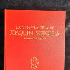 Arte: LA VIDA Y LA OBRA DE JOAQUIN SOROLLA EDICION LIMITADA NUMERADA, AMPLIADA Y AUMENTADA 1970. Lote 221683320