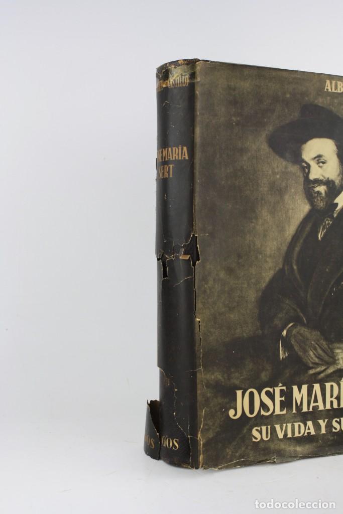 Arte: José María Sert su vida y su obra, Alberto del Castillo, 1947, Argos, Barcelona, Buenos Aires. - Foto 2 - 221753567