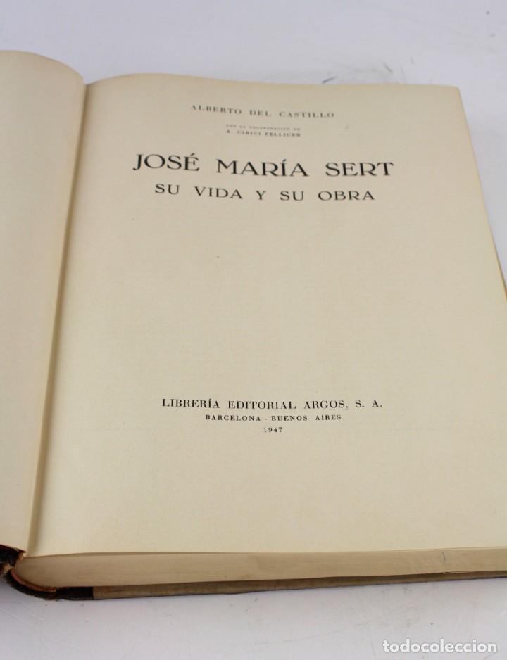 Arte: José María Sert su vida y su obra, Alberto del Castillo, 1947, Argos, Barcelona, Buenos Aires. - Foto 5 - 221753567