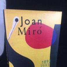 Arte: JOAN MIRO 1893-1993.CATÁLOGO EXPOSICIÓN-CENTENARIO FUNDACIÓN JOAN MIRÓ, JULIO OLLERO EDITOR. Lote 222390041