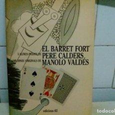 Art: EL BARRET FORT P CALDERS M VALDES ED 62. Lote 222441592