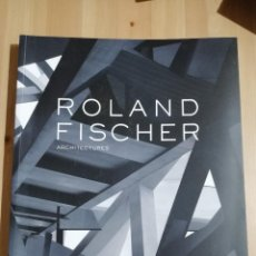 Arte: ROLAND FISCHER. ARCHITECTURES (AJUNTAMENT DE PALMA). Lote 222603877