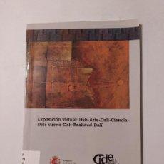 Arte: EXPOSICION VIRTUAL DALI ARTE DALI CIENCIA DALI SUEÑO DALI REALIDAD DALI. MINISTERIO EDUCACION TDK355. Lote 222712018