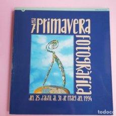 Arte: 7ENA PRIMAVERA FOTOGRÁFICA-1994-ESTUDI MARISCAL-BUEN ESTADO-VER FOTOS. Lote 222718966